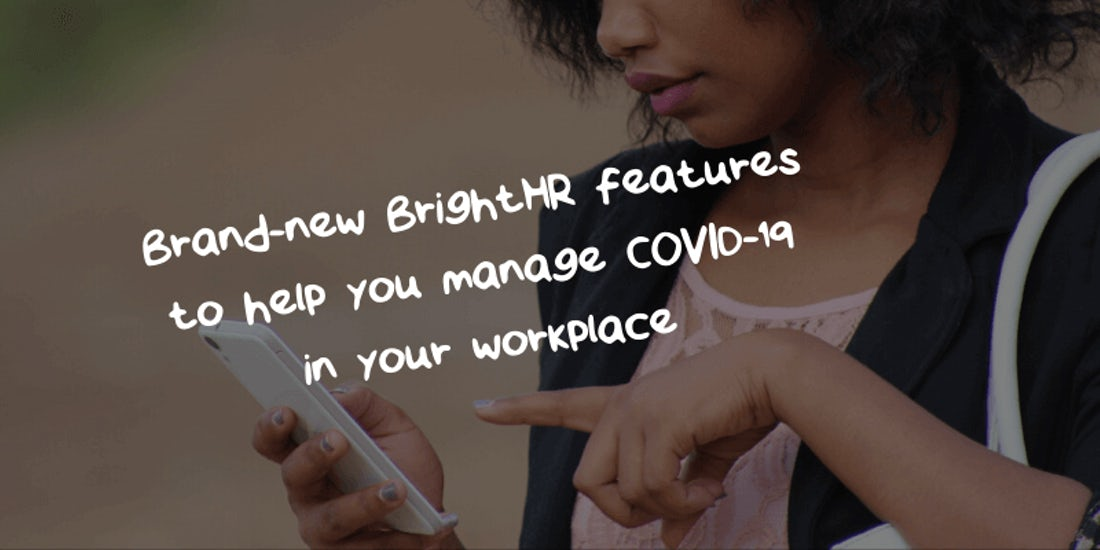 Brand-new BrightHR features to help you manage COVID-19 in your workplace hero image