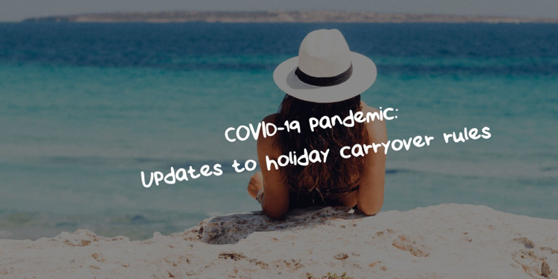 COVID-19 pandemic: Updates to holiday carryover rules hero image