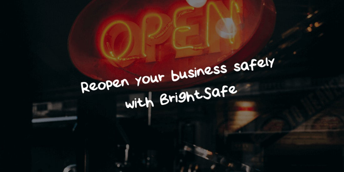 Reopen your business safely with BrightSafe hero image
