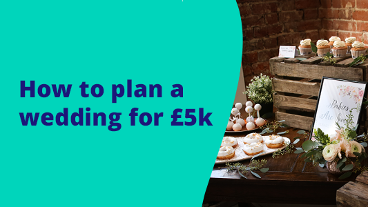 Featured image for How to plan a wedding for £5,000