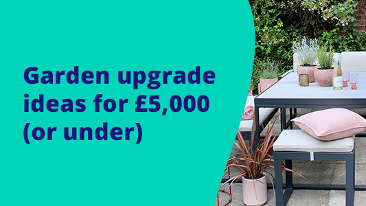 Featured image for Garden upgrade ideas for £5,000 (or under)