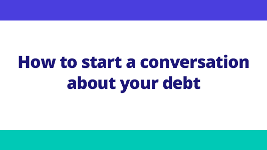 Featured image for How to start a conversation about your debt