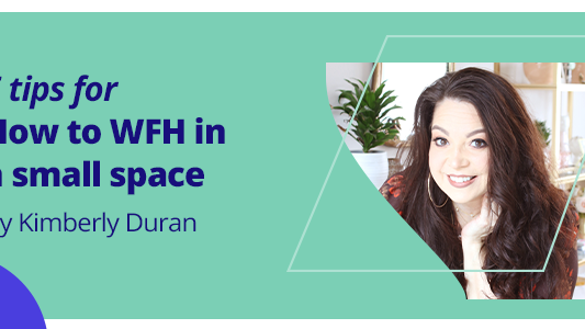 Featured image for 5 tips for how to WFH in a small space
