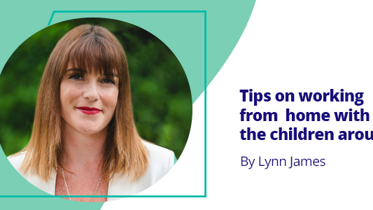 tips-on-working-from-home-with-the-children-around