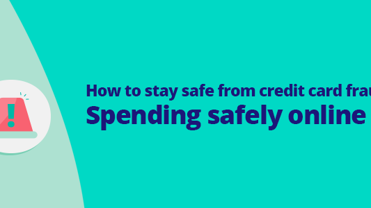 Featured image for How to stay safe from credit card fraud – spending safely online
