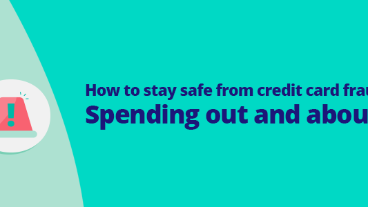 Featured image for How to stay safe from credit card fraud – spending out and about