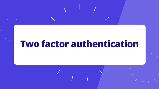 Featured image for How two-factor authentication keeps you safer online