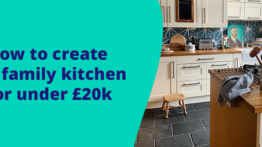 how-to-create-a-family-kitchen-for-under-20k
