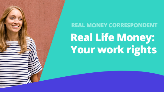 real-life-money-your-work-rights