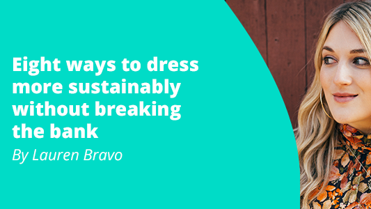eight-ways-to-dress-more-sustainably-without-breaking-the-bank