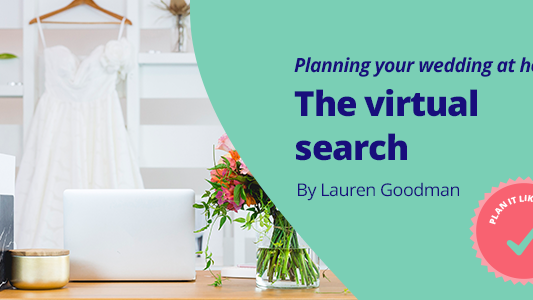 planning-your-wedding-at-home-the-virtual-search