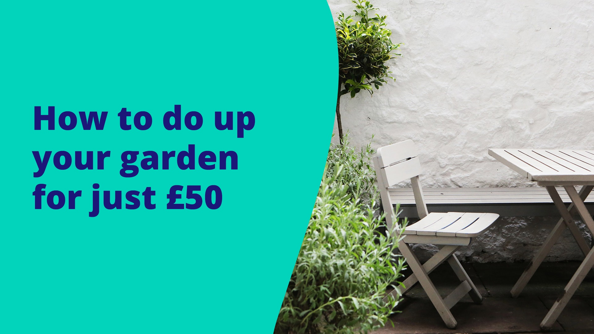 six-ways-to-do-up-your-garden-for-under-gbp50