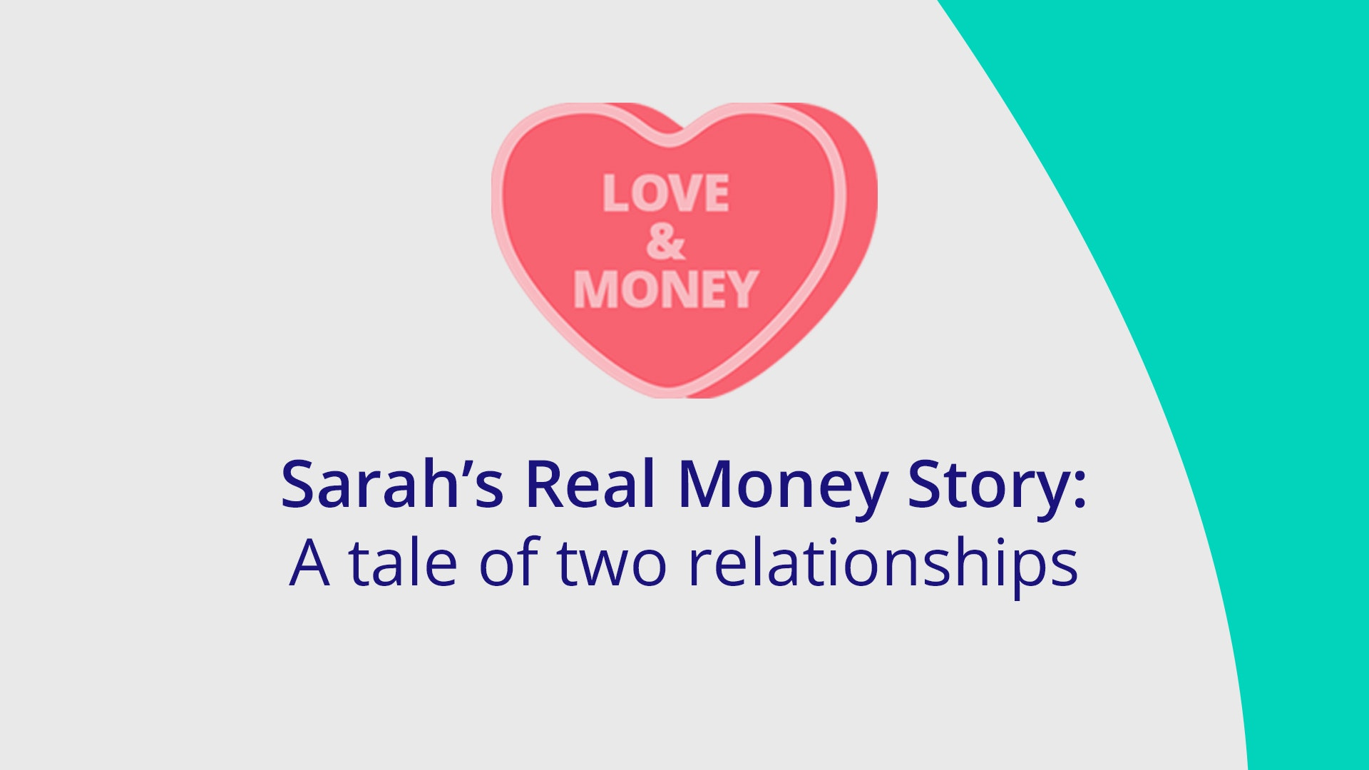 Featured image for Sarah's Real Money Story: a tale of two relationships