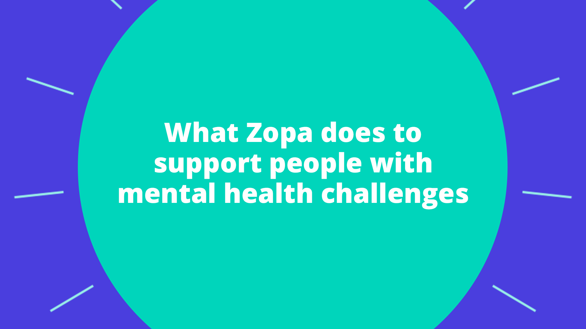 Featured image for How Zopa supports customers with mental health challenges