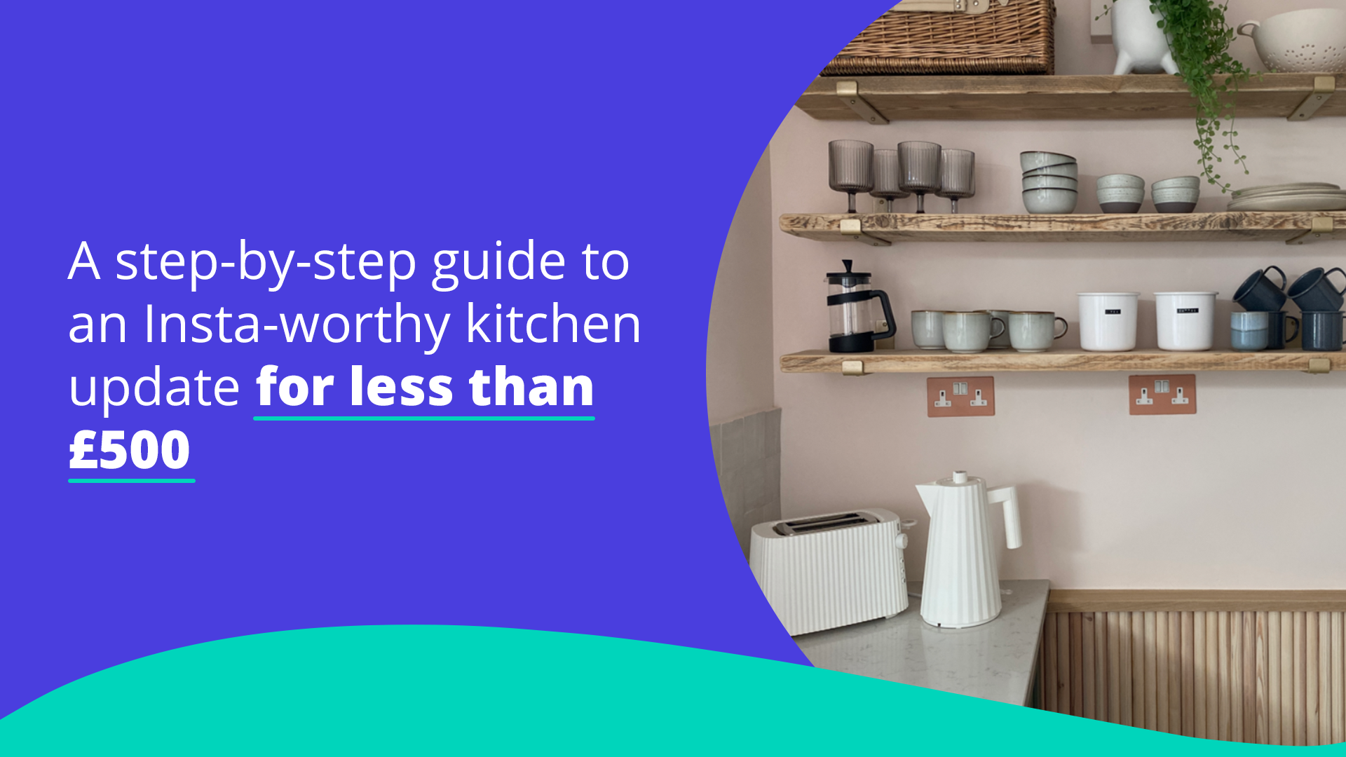 a-step-by-step-guide-to-an-insta-worthy-kitchen-update-for-less-than-gbp500