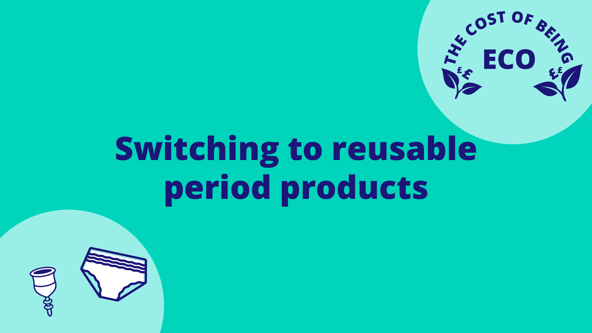 the-cost-of-being-eco-switching-to-reusable-period-products