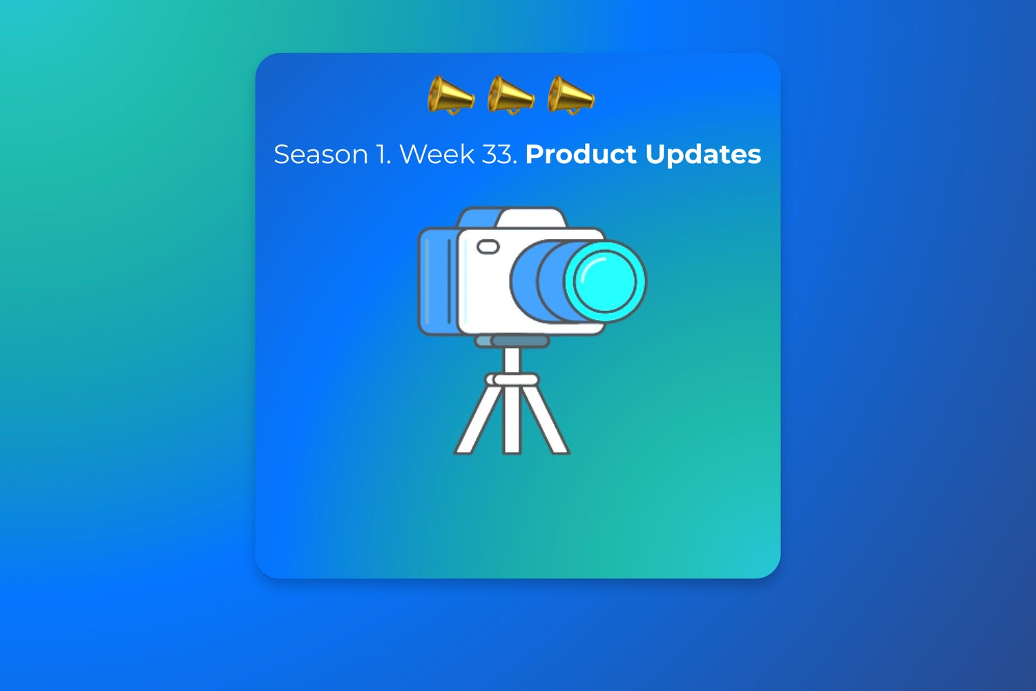 Cover Image for 📣 Season 1 - Week 33 Updates