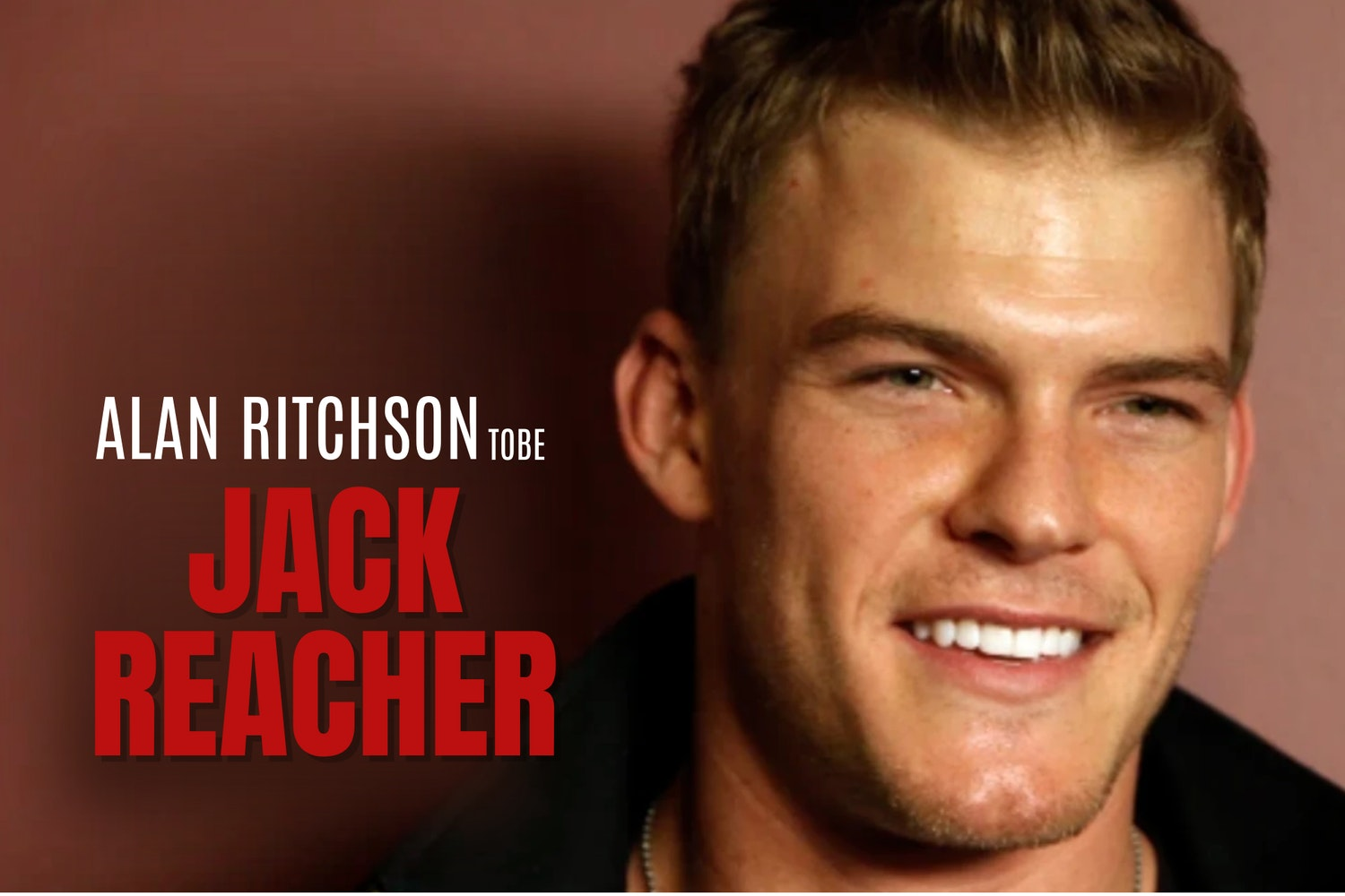 Cover Image for Alan Ritchson Cast as Lead in Amazon TV Series 'Jack Reacher'