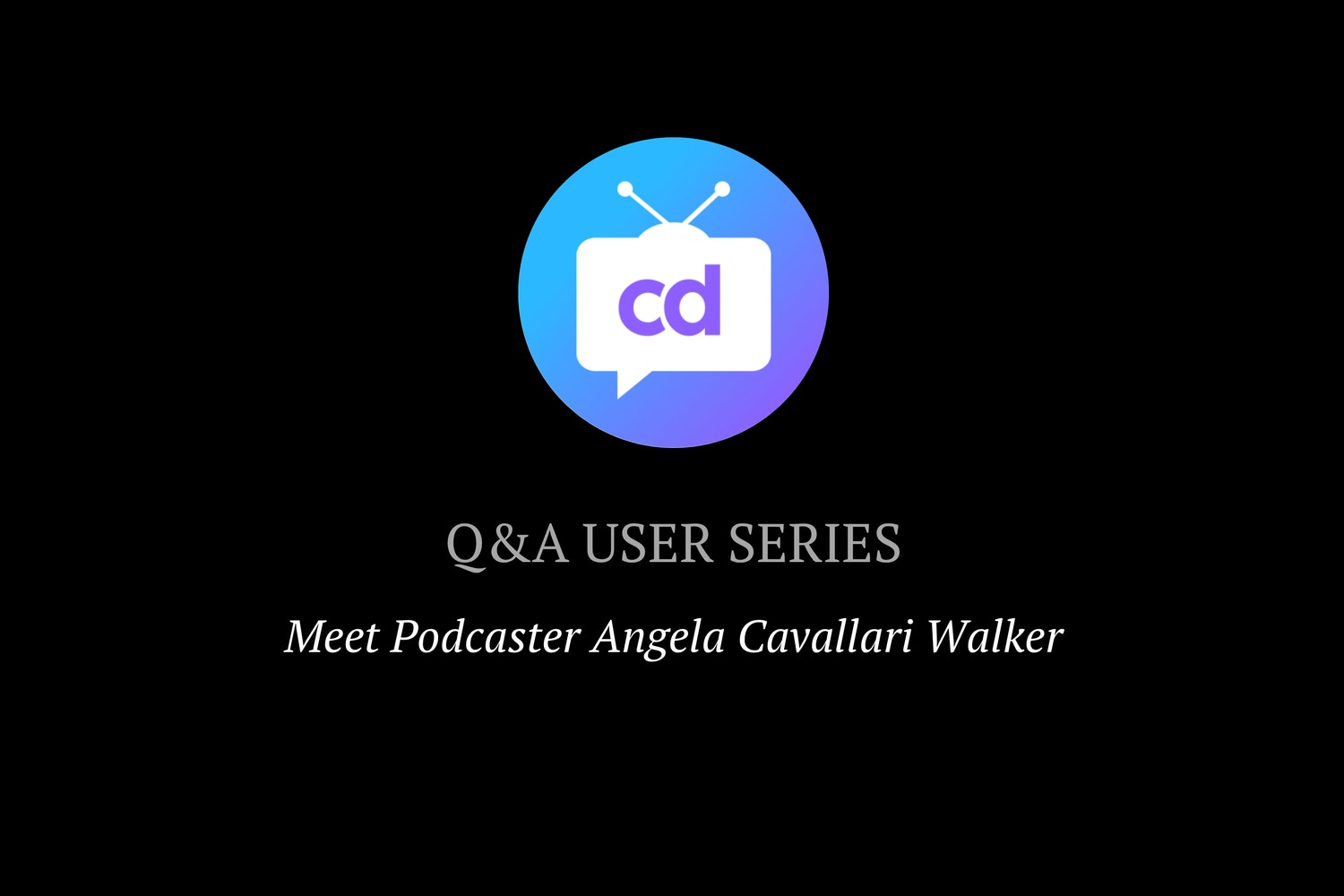 Cover Image for Q&A With Angela Cavallari Walker