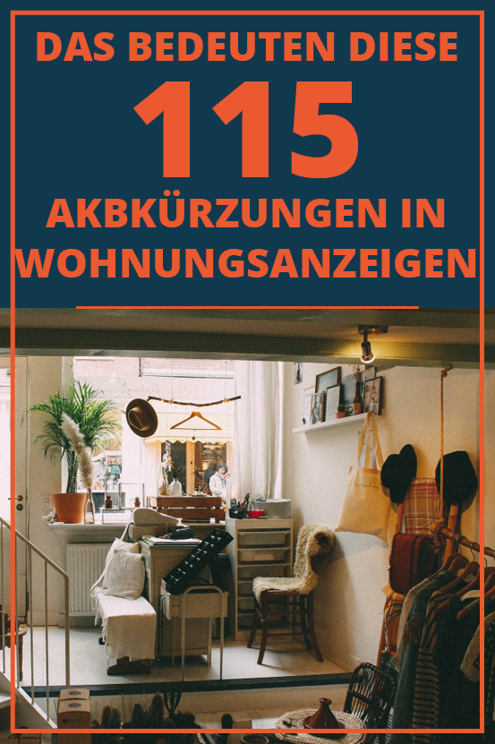 Das bedeuten diese 115 Abkürzungen in Wohnungsanzeigen. Gleich lesen! #Wohnungstipps #Umzugstipps
