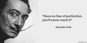 dali-quote-perfection