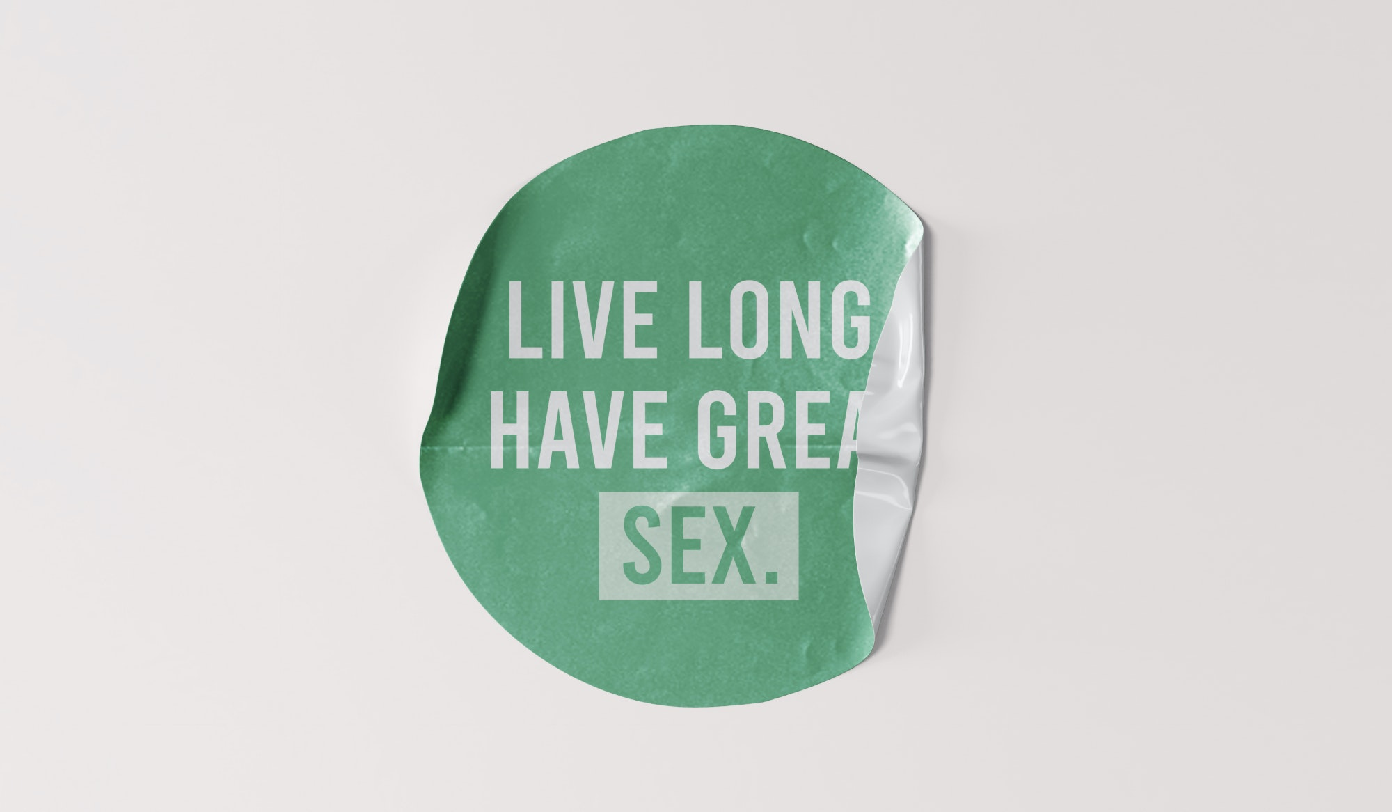 """Sticker reading """"Live Long and Have Great Sex"""""""