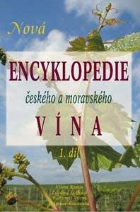 Nová encyklopedie českého a moravského vína - 1. díl