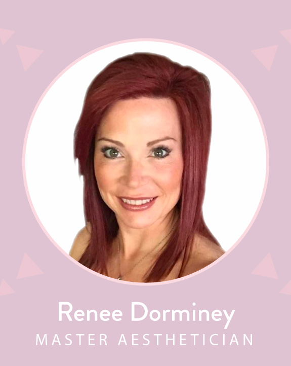Renee Dorminey, Aesthetician
