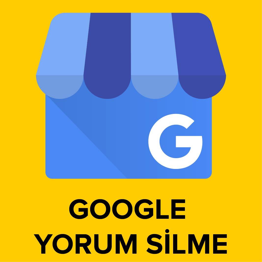 Kişisel Google Yorum Silme