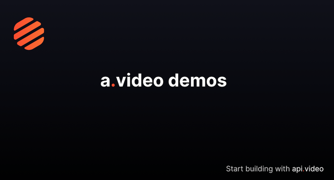 Sample apps using api.video: a.video