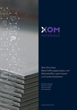 XOM Materials   Whitepaper  XOM eShop   Beschaffungsprozess von Werkstoffen optimieren