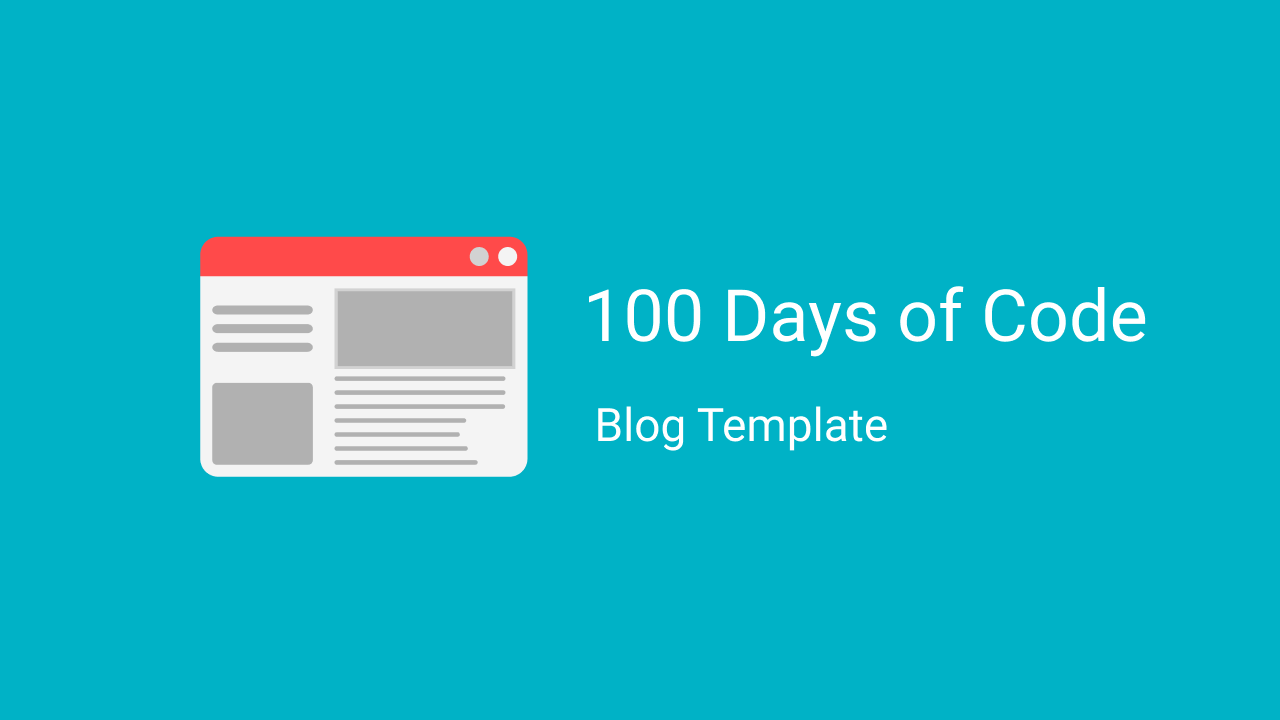 100 Days of Code Blog Template