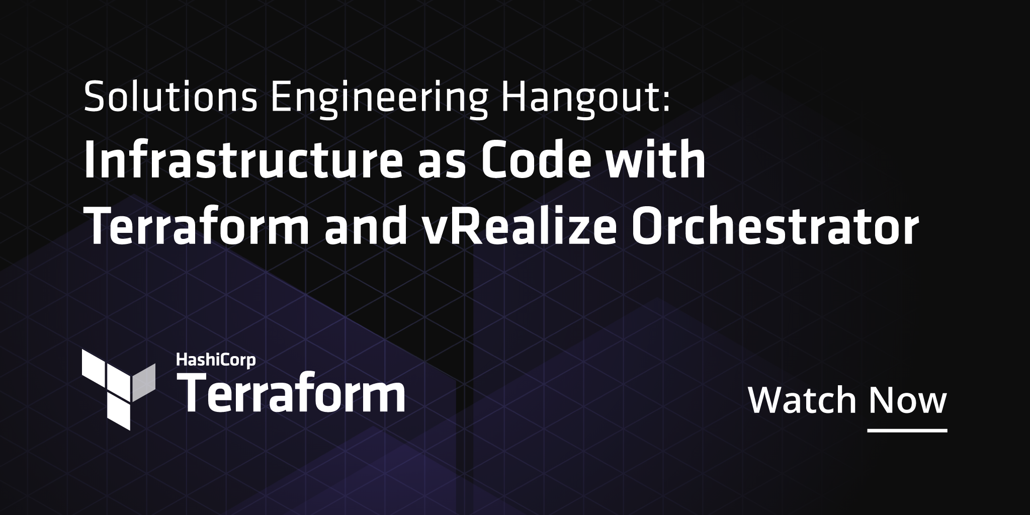 Solutions Engineering Hangout: Infrastructure as Code with