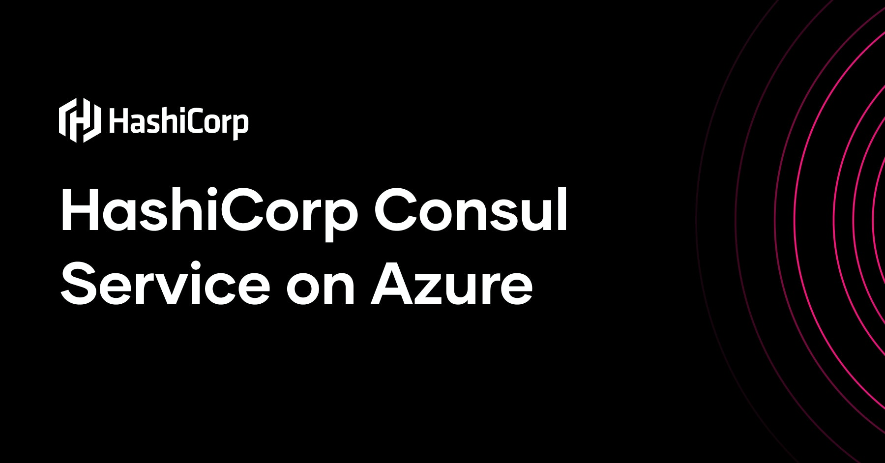 Connecting Services in an Azure Hub and Spoke topology with HashiCorp Consul Service on Azure Image