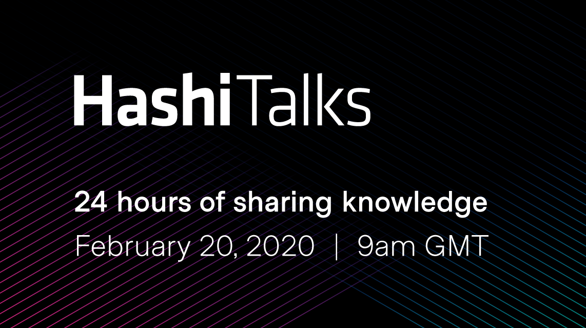 Announcing HashiTalks 2020 Registration and CFP