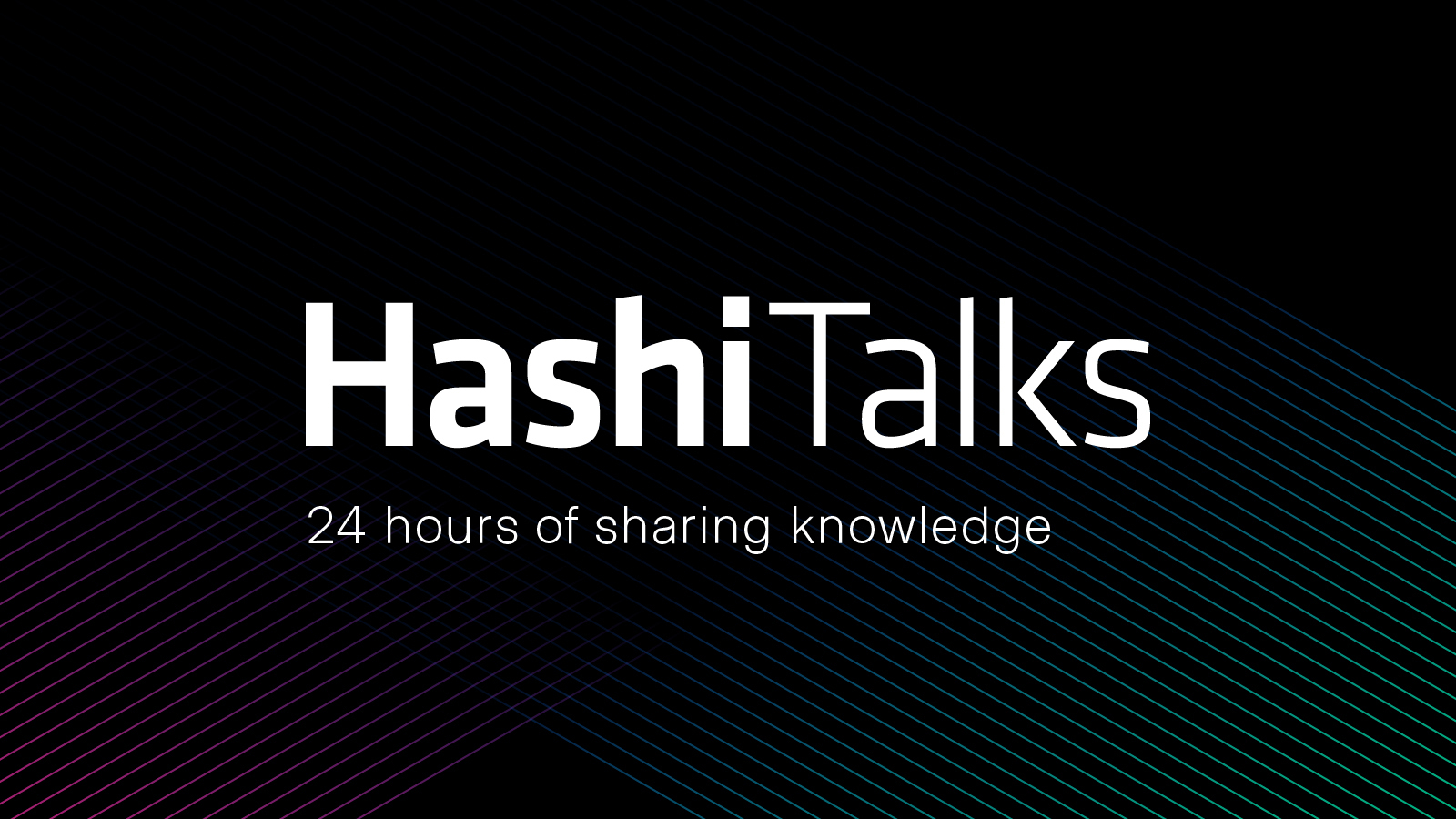 Announcing HashiTalks 2021 Call for Proposals