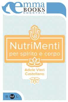 NutriMenti. Per spirito e corpo