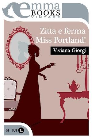 Zitta e ferma Miss Portland!