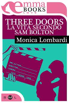 Three doors - La vita secondo Sam Bolton
