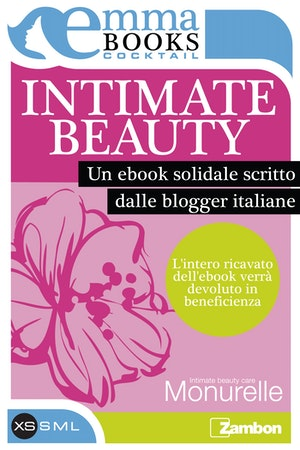 Intimate beauty. La bellezza delle donne