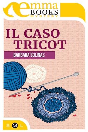 Il caso Tricot (Il commissario Rosa Cipria #1)