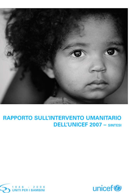 Rapporto sull'intervento umanitario 2007 dell'UNICEF