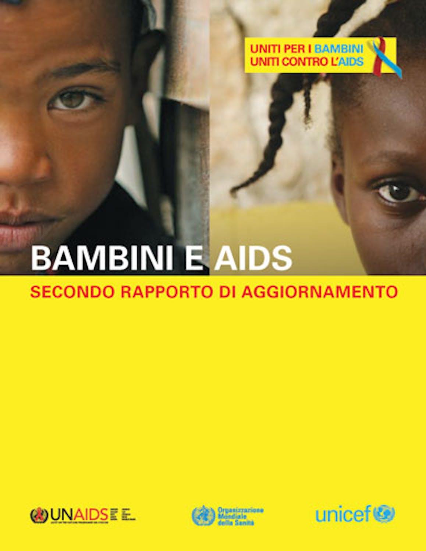 Bambini e AIDS - Secondo Rapporto di aggiornamento