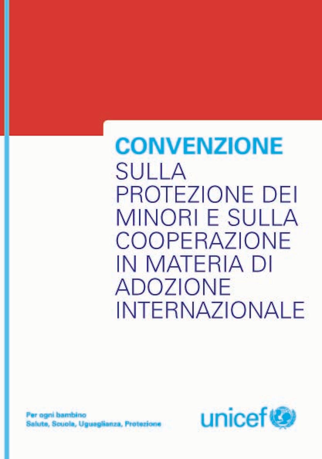 Convenzione sulla protezione dei minori e sulla cooperazione in materia di adozione internazionale