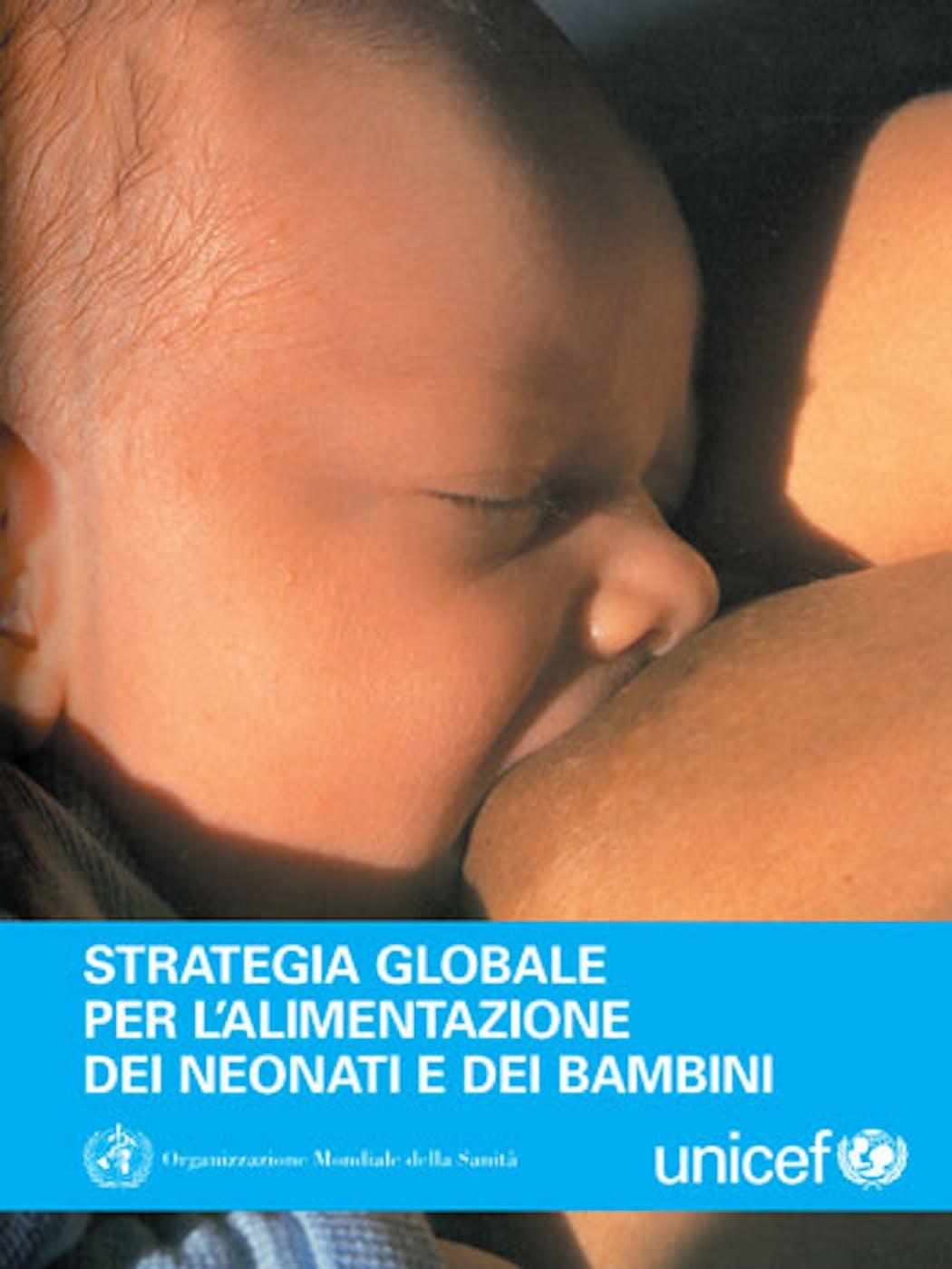 Strategia globale per l'alimentazione dei neonati e dei bambini