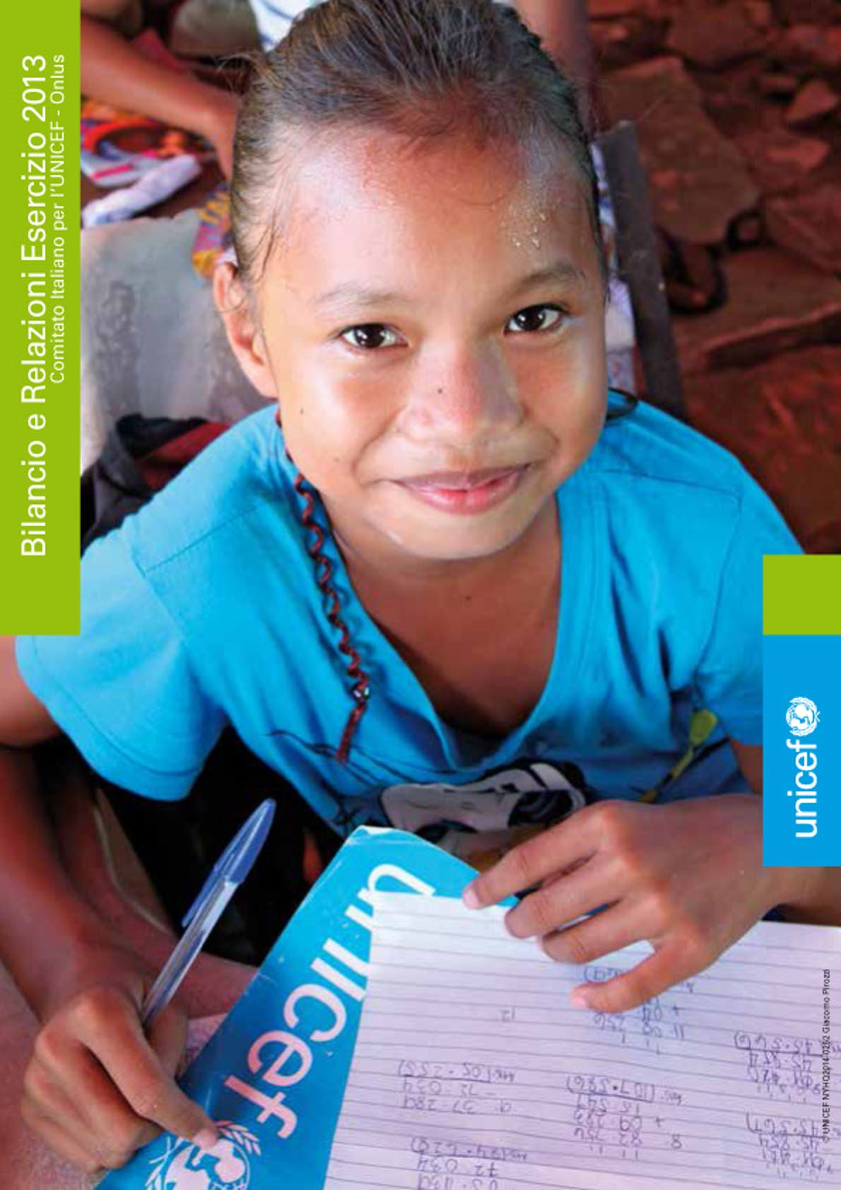 Bilancio e Relazioni Esercizio 2013 Comitato Italiano UNICEF