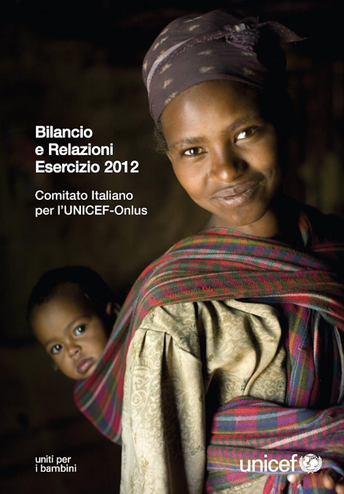 Bilancio e Relazioni Esercizio 2012 Comitato Italiano UNICEF