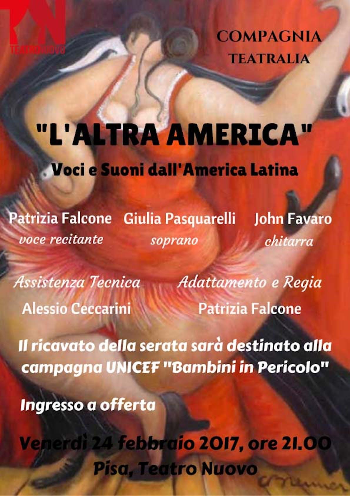 L'altra America, voci e suoni dall'America Latina. Al Teatro Nuovo di Pisa lo spettacolo a sostegno della campagna UNICEF per i Bambini in Pericolo