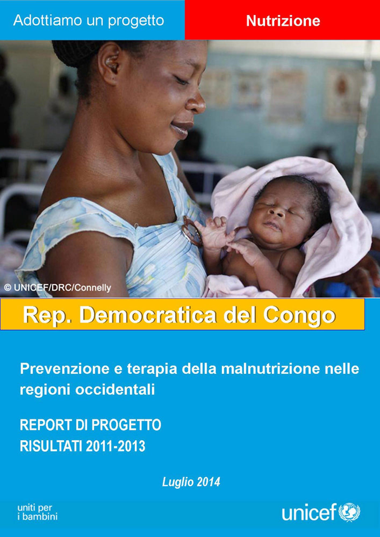 Report del progetto ''Prevenzione e terapia della malnutrizione infantile'' in Repubblica Democratica del Congo
