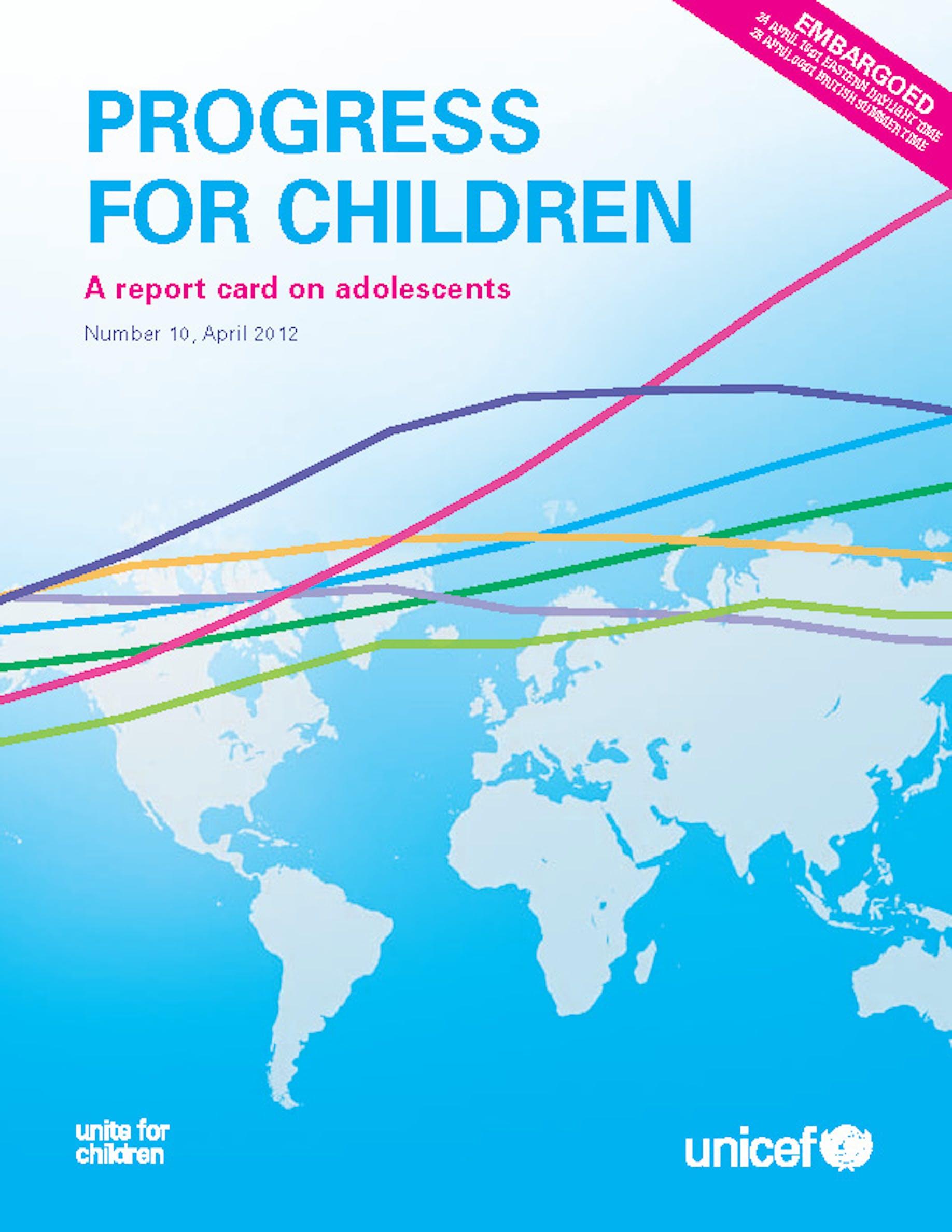 Copertina del rapporto UNICEF ''Progress for Children 2012 - A Report Card on Adolescents''